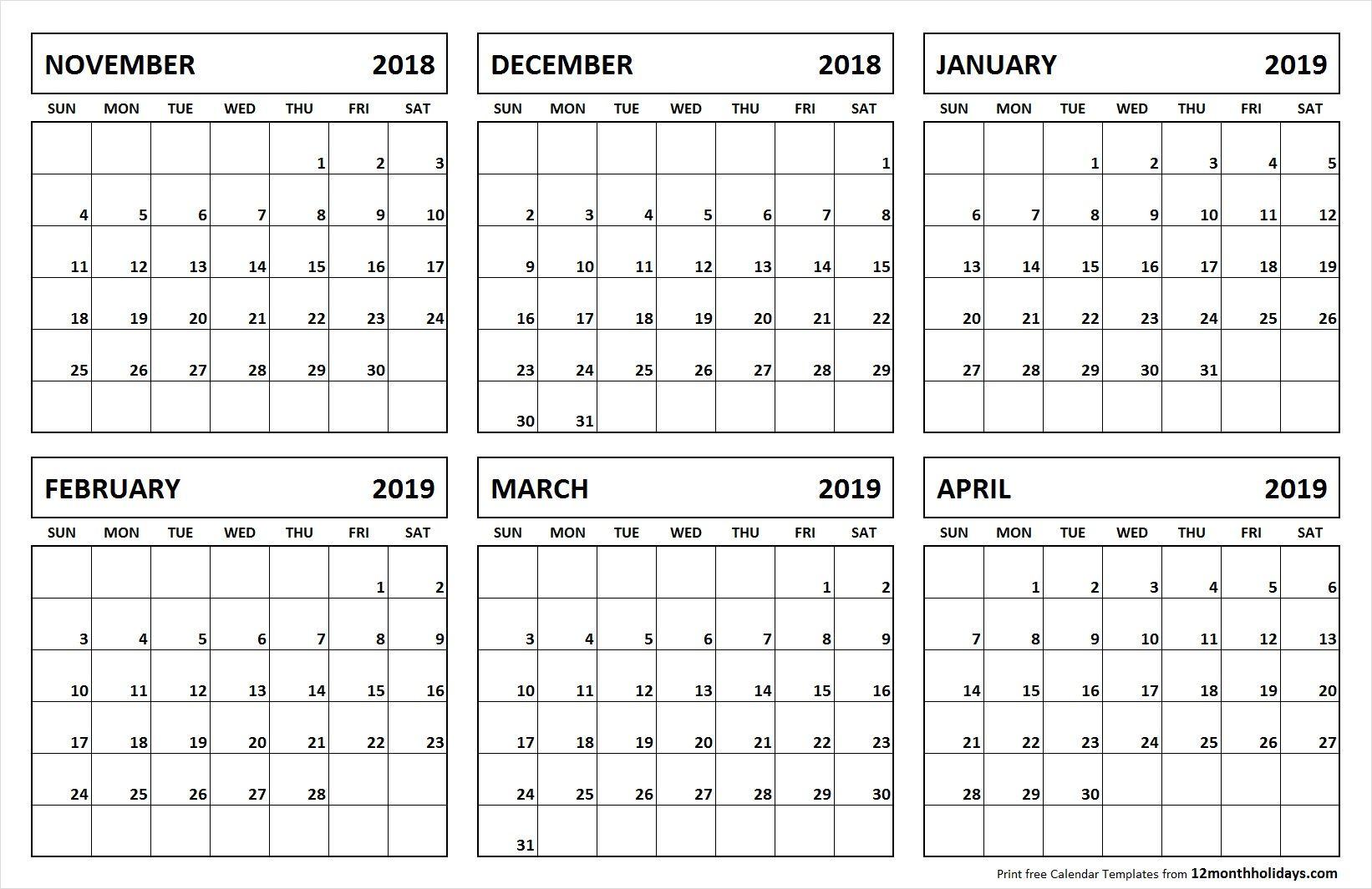 6 Month Calendar November 2018 April 2019