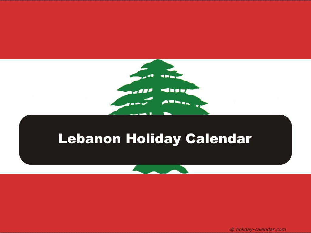 Lebanon 2019 / 2020 Holiday Calendar