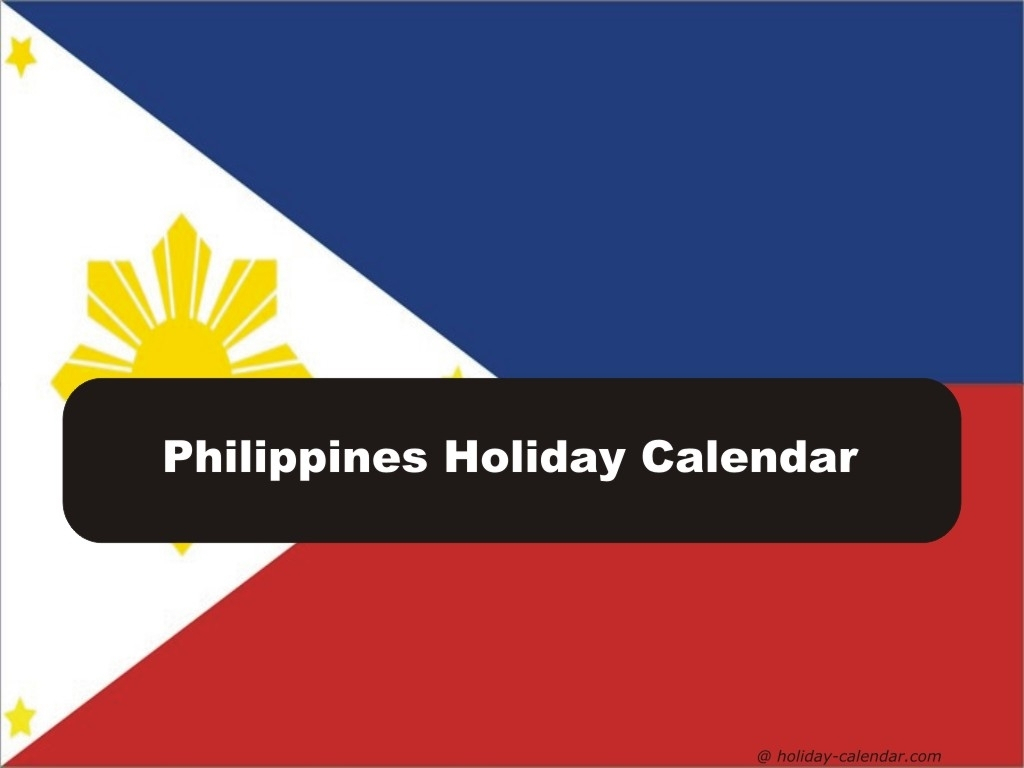 Philippines 2019 / 2020 Holiday Calendar 2020 Holiday Calendar