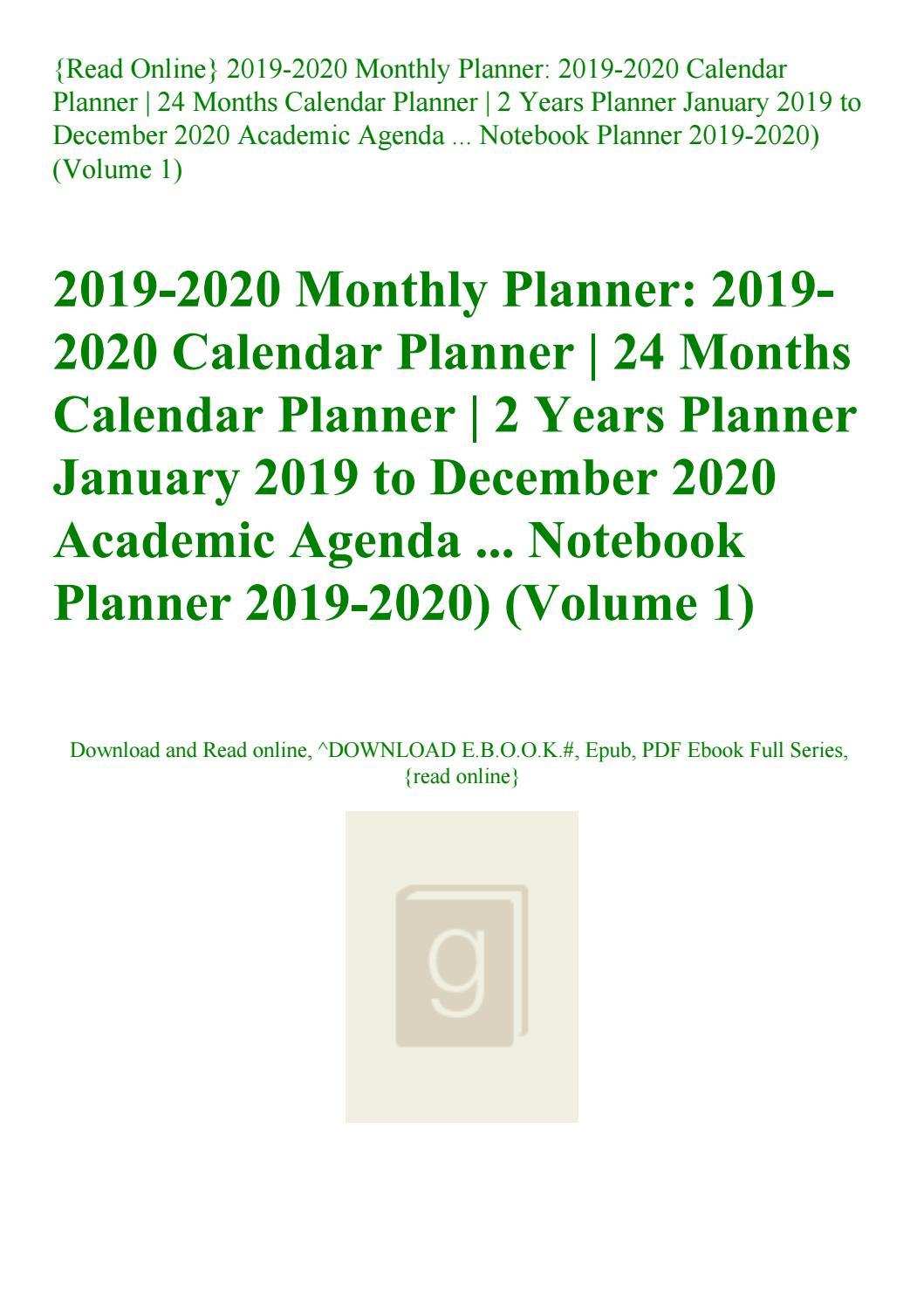 Read Online} 2019-2020 Monthly Planner 2019-2020 Calendar Planner 24