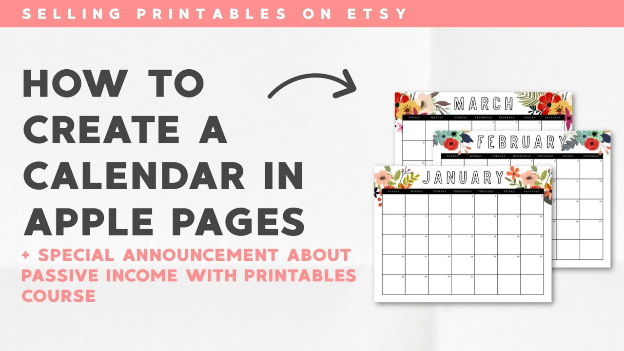 Selling Printables On Etsy: How To Make A 2019 Calendar On Apple Pages + A  Special Announcement