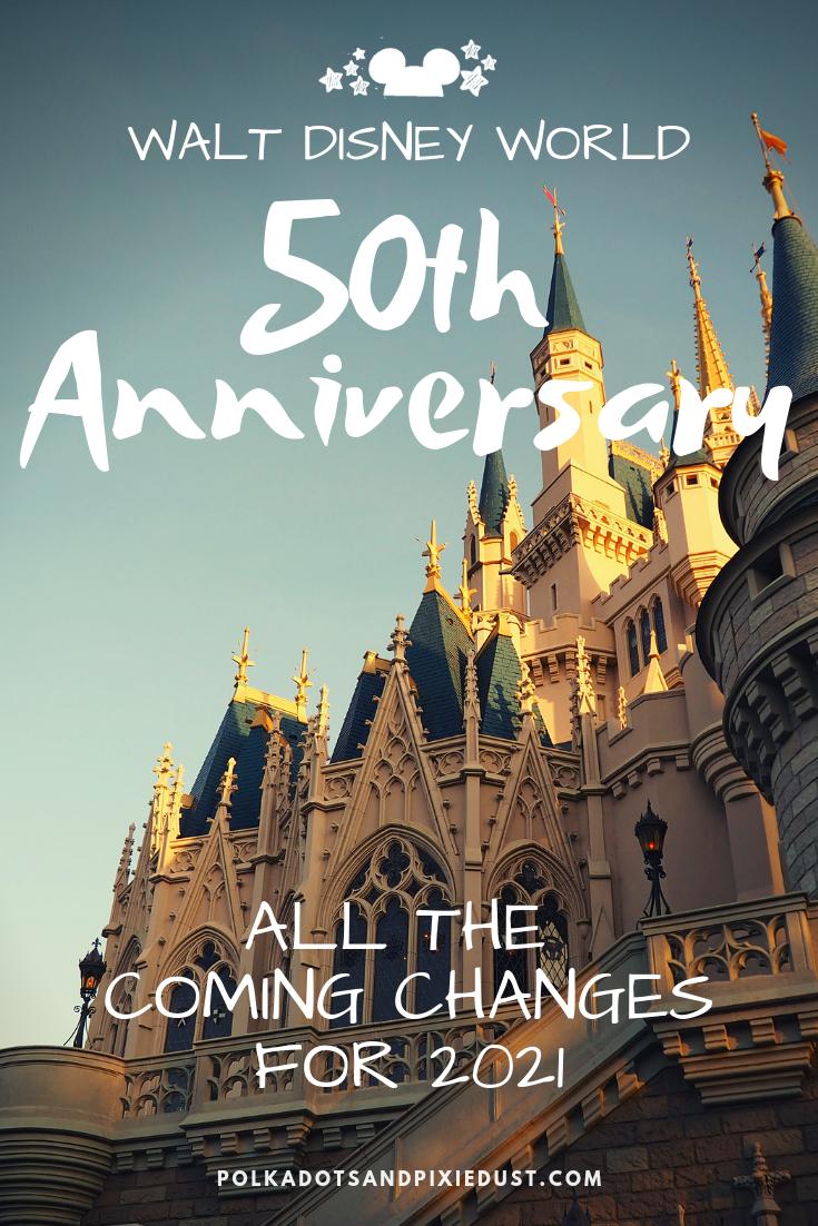 Walt Disney World 50Th Anniversary Changes2021