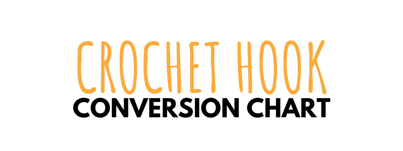 Crochet Hook Conversion Chart – Printable Pdf - Don'T Be