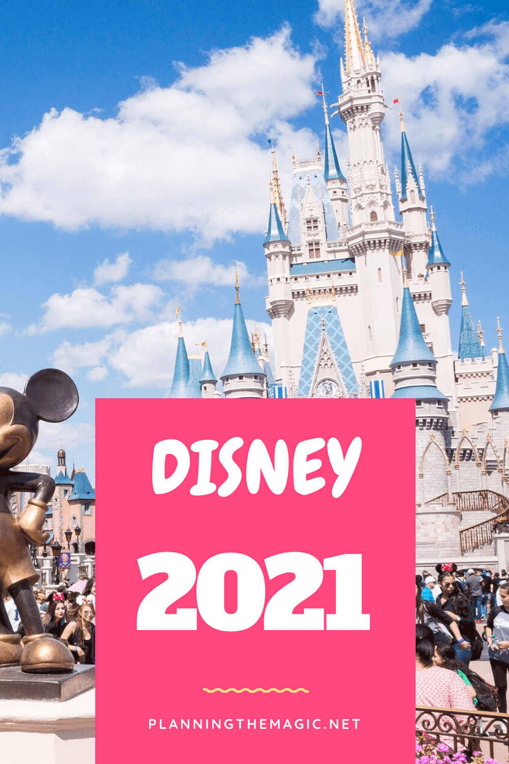 Disney 2021 – Everything You Need To Know - Planning The Magic