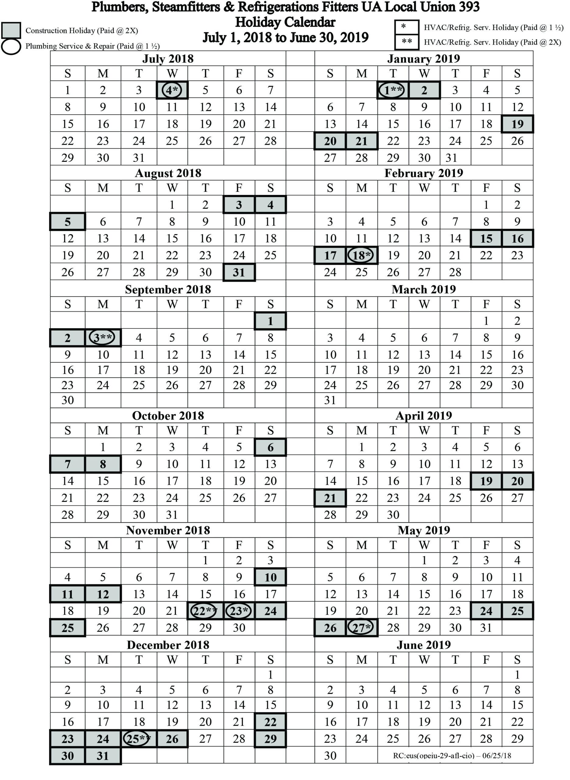July 1, 2018 – June 30, 2019 Holiday Calendar