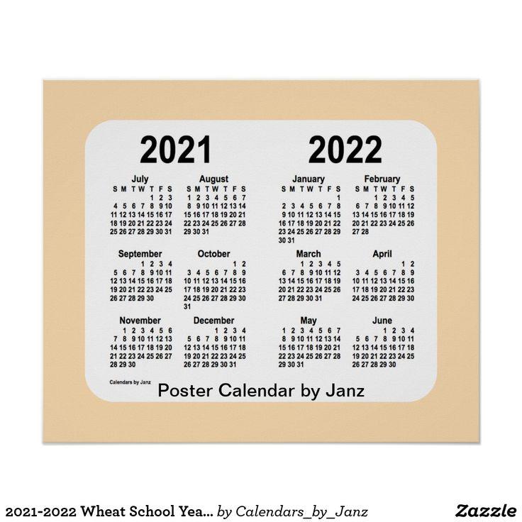 2021-2022 Wheat School Year Calendarjanz Poster