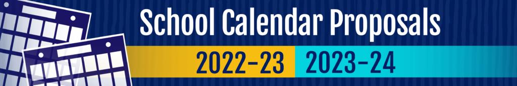 2022-23 And 2023-24 School Calendar Proposals - Henrico