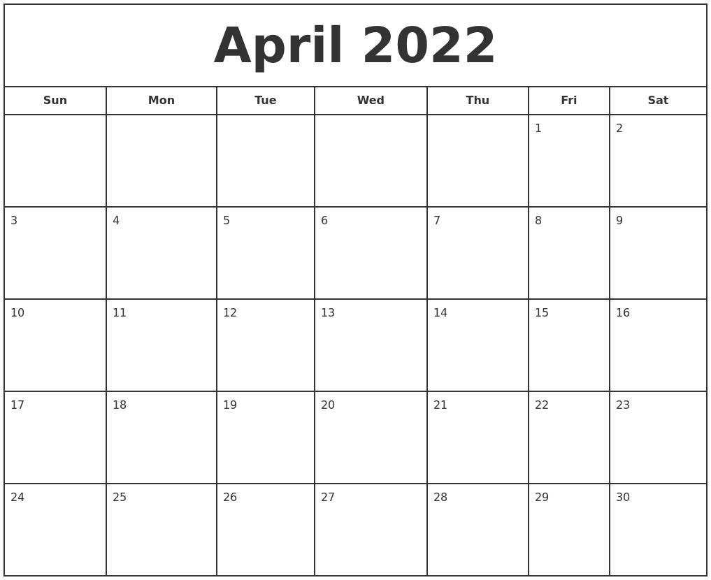 April 2022 Monthly Calendar