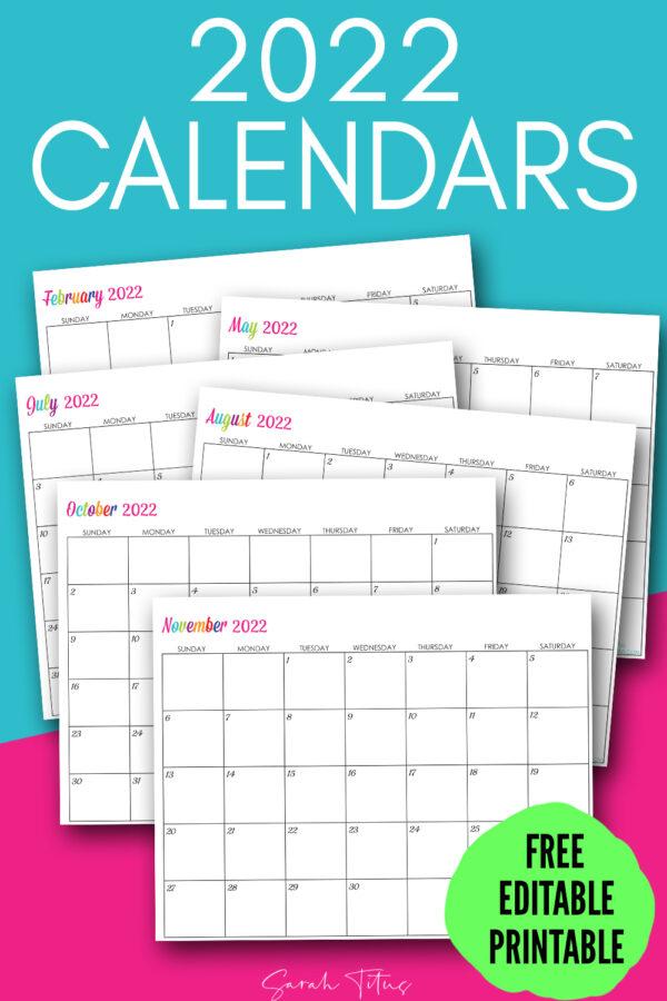 Custom Editable 2022 Free Printable Calendars - Sarah Titus