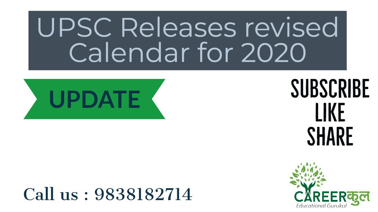 Update: Upsc Exam Revised Calendar 2020 - Youtube